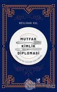 Mutfak Kimlik Diplomasi