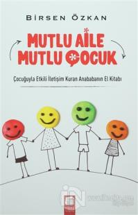 Mutlu Aile Mutlu Çocuk %15 indirimli Birsen Özkan