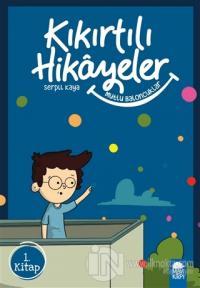 Mutlu Eden Baloncuklar - Kıkırtılı Hikayeler (3. Sınıf)