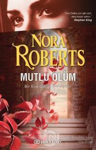 Mutlu Ölüm Nora Roberts