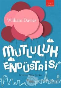 Mutluluk Endüstrisi %20 indirimli William Davies