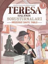 Müzedeki Sahte Tablo - Teresa Hala'nın Soruşturmaları