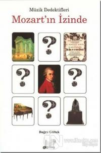 Müzik Dedektifleri Mozart'ın İzinde %10 indirimli Buğra Gültek