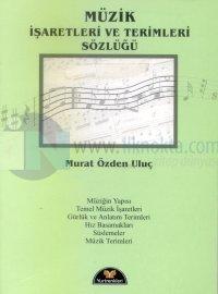 Müzik İşaretleri ve Terimleri Sözlüğü