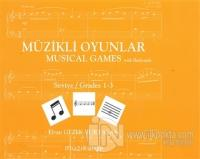 Müzikli Oyunlar - Musical Games