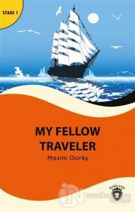 My Fellow Traveler - Stage 1 Maxim Gorky