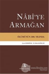 Nabi'ye Armağan