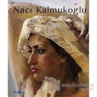 Naci Kalmukoğlu (Ciltli)