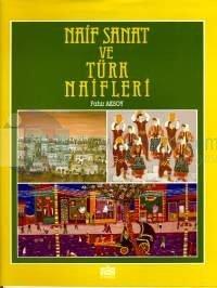 Naif Sanatı ve Türk Naifleri