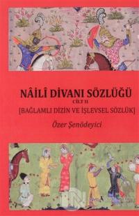 Naili Divanı Sözlüğü Cilt 2