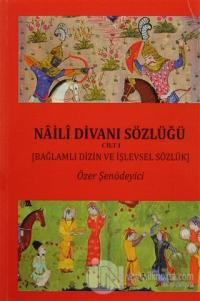 Naili Divanı Sözlüğü (2 Cilt Takım)