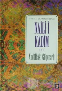 Naili-i Kadim (Ciltli)