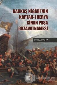 Nakkaş Nigari'nin Kaptan-ı Derya Sinan Paşa Gazavatnamesi