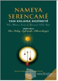 Nameya Serencame -Yan Kelama Xezineye