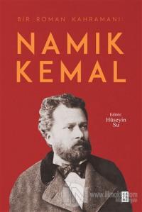 Namık Kemal - Bir Roman Kahramanı