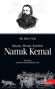 Namık Kemal: Hayatı Divanı Eserleri (Ciltli)