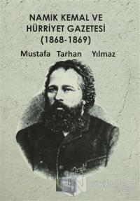Namık Kemal ve Hürriyet Gazetesi (1868-1869)