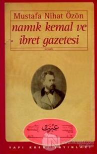 Namık Kemal ve İbret Gazetesi Mustafa Nihat Özön