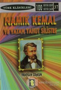 Namık Kemal ve Vatan Yahut Silistre