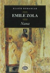 Nana 2. Cilt %10 indirimli Emile Zola