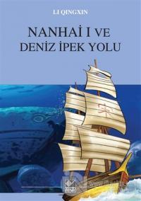 Nanhai I ve Deniz İpek Yolu
