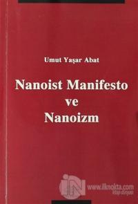 Nanoist Manifesto ve Nanoizm