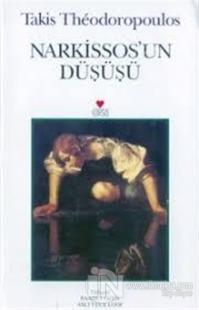 Narkissos'un Düşüşü Takis Theodoropoulos
