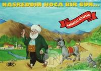 Nasreddin Hoca Bir Gün (Hareketli Kitaplar) (Ciltli)