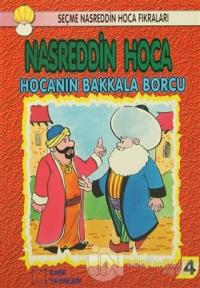 Nasreddin Hoca : Hocanın Bakkala Borcu
