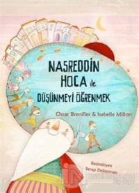 Nasreddin Hoca ile Düşünmeyi Öğrenmek Isabelle Million