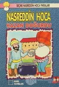 Nasreddin Hoca : Kazan Doğurdu