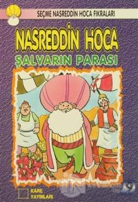 Nasreddin Hoca : Şalvarın Parası