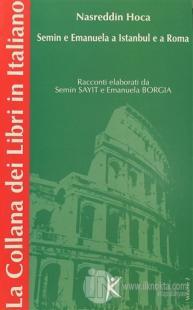 Nasreddin Hoca Semin e Emanuela a Istanbul e a Roma La Collana dei Libri in Italiano  Volume 2