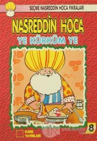 Nasreddin Hoca : Ye Kürküm Ye
