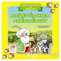 Nasrettin Hoca ve Değerler - Nasrettin Hoca Albino Sincap