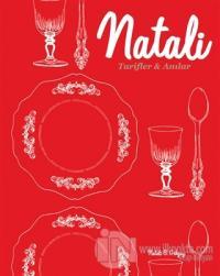 Natali, Tarifler ve Anılar (Ciltli)
