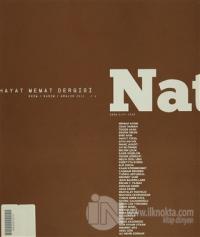 Natama Hayat Memat Dergisi Sayı: 4 Ekim - Kasım - Aralık 2013