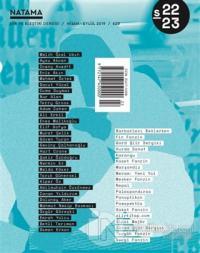 Natama Şiir ve Eleştiri Dergisi Sayı: 22 / 23 - Nisan - Eylül 2019 %20