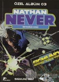 Nathan Never Özel Albüm 03 - Meteorun Günü