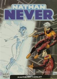 Nathan Never Serisi 5 - Makinedeki Hayalet