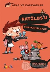 Natilus'u Kurtarmalıyız! - Aras ve Canavarlar