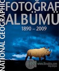 National Geographic Fotoğraf Albümü 1890-2009 (Ciltli)