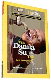 National Geographic-Tek Damla Su Yok