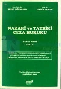Nazari ve Tatbiki Ceza HukukuGenel KısımCilt: 2