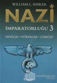Nazi İmparatorluğu 3
