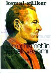 Nazım Hikmet'in Gerçek Yaşamı 1934-1935 Cilt: 3