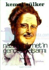 Nazım Hikmet'in Gerçek Yaşamı 1936-1937 Cilt: 4
