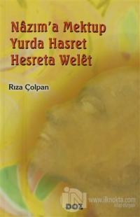 Nazım'a Mektup Yurda Hasret - Hasreta Welet