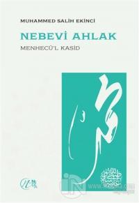 Nebevi Ahlak – Menhecü'l Kasid