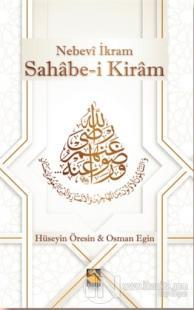 Nebevi İkram Sahabe-i Kiram